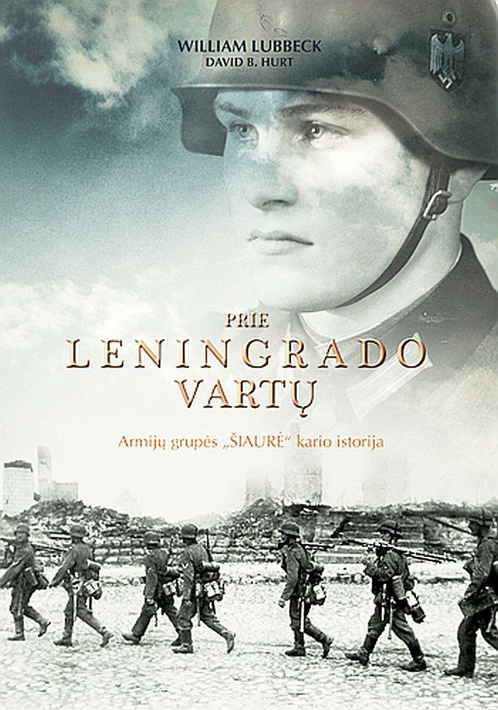 """""""Prie Leningrado vartų"""""""